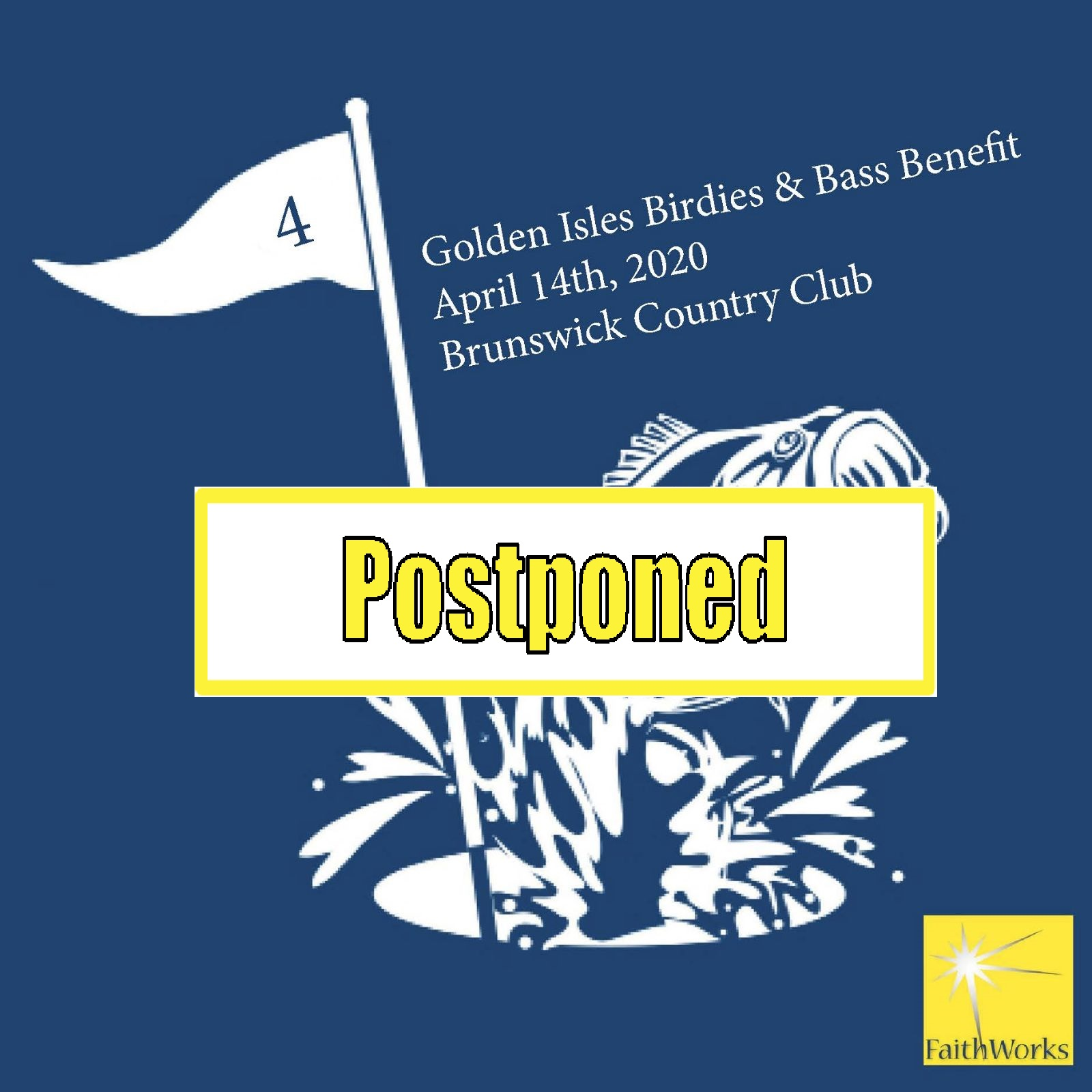4th Annual 2020 Birdies & Bass - Faithworks Postponed 2
